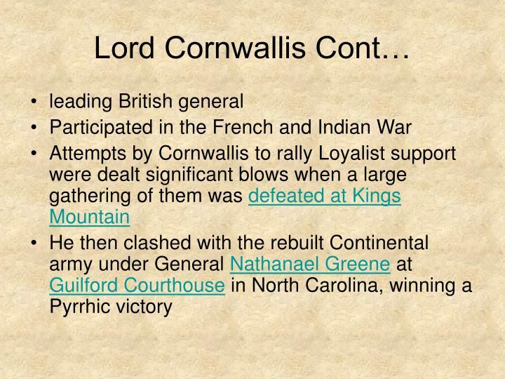 Lord Cornwallis Cont…