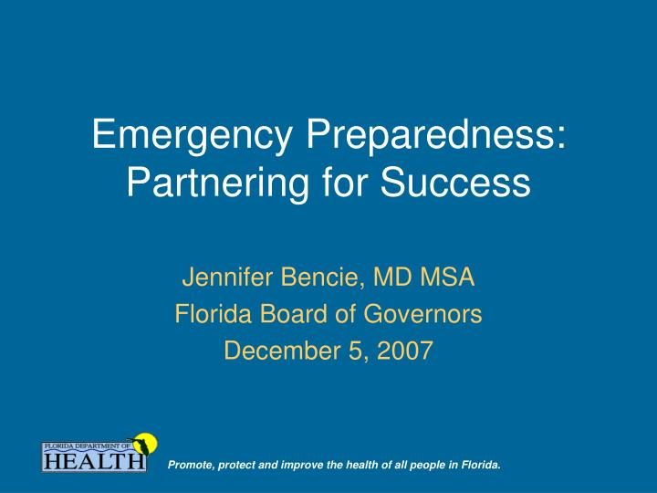 Emergency preparedness partnering for success