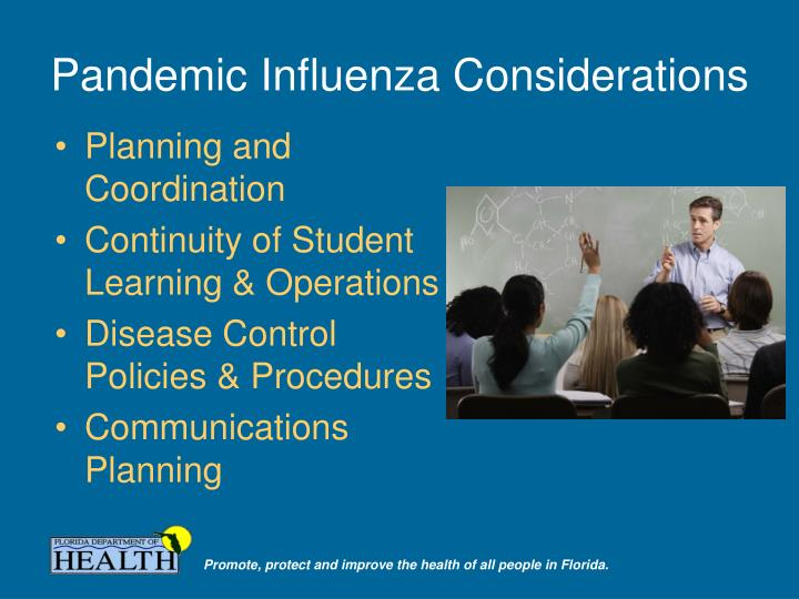 Pandemic Influenza Considerations
