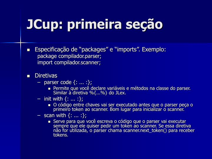 JCup: primeira seção