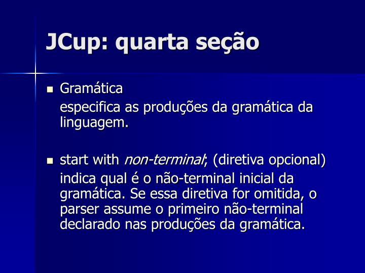 JCup: quarta seção