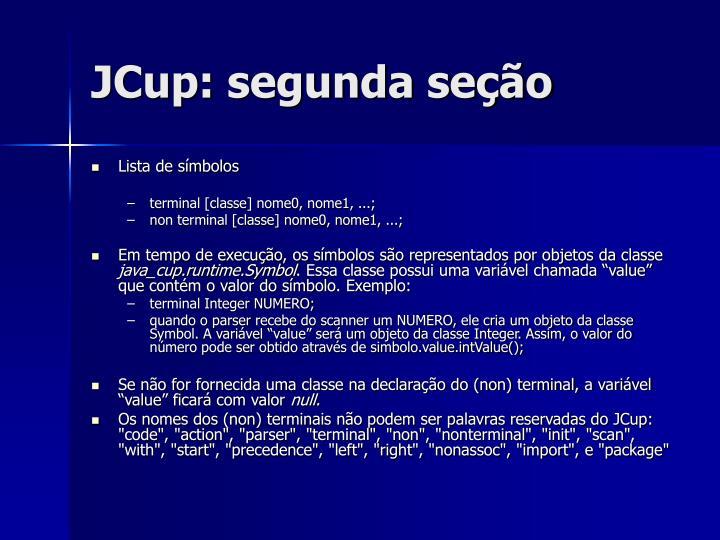 JCup: segunda seção
