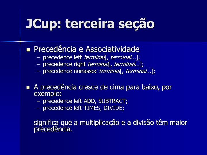 JCup: terceira seção