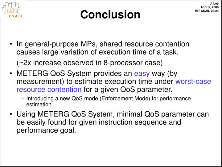 In general-purpose MPs, shared resource contention causes large variation of execution time of a task.