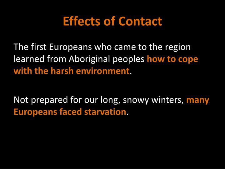 Effects of Contact