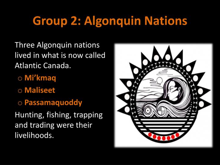 Group 2: Algonquin Nations