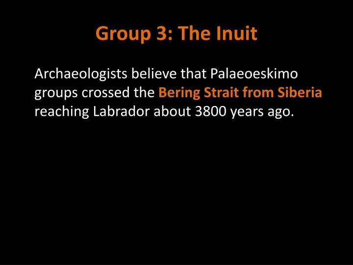 Group 3: The Inuit