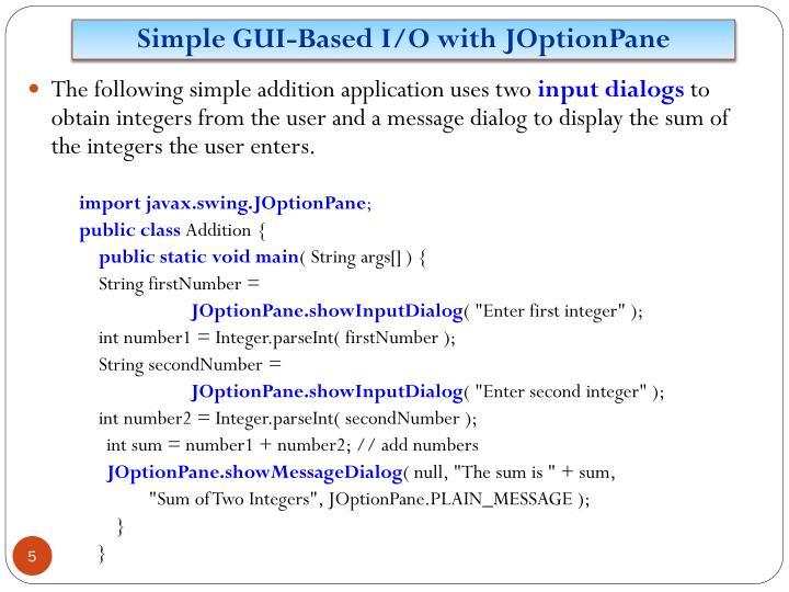 Simple GUI-Based I/O with