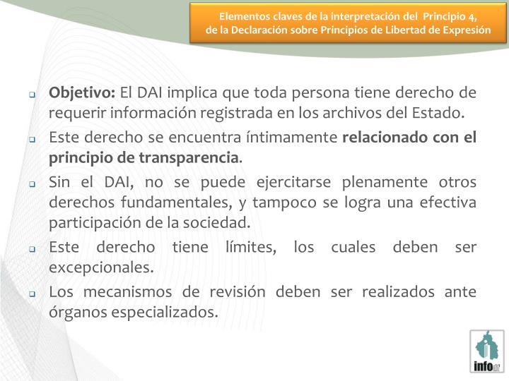 Elementos claves de la interpretación del  Principio 4,