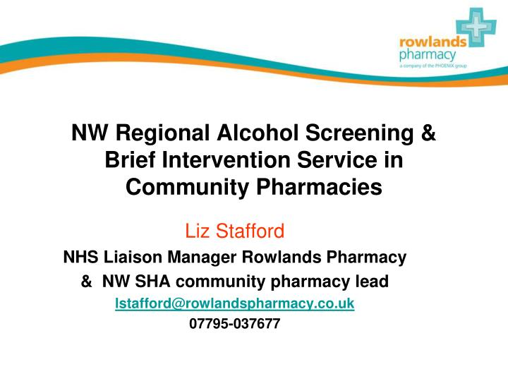 Nw regional alcohol screening brief intervention service in community pharmacies