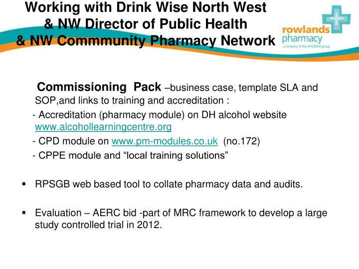 Working with Drink Wise North West     & NW Director of Public Health