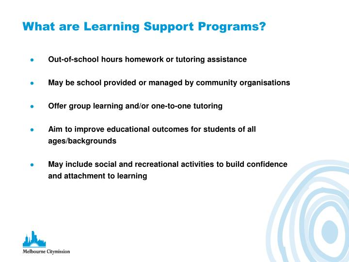 What are Learning Support Programs?