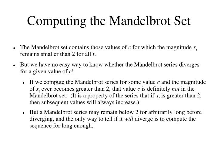 Computing the Mandelbrot Set