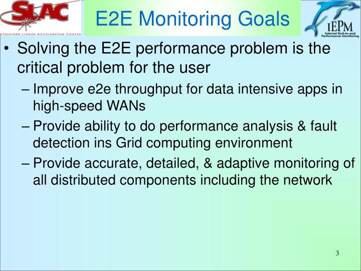 E2E Monitoring Goals