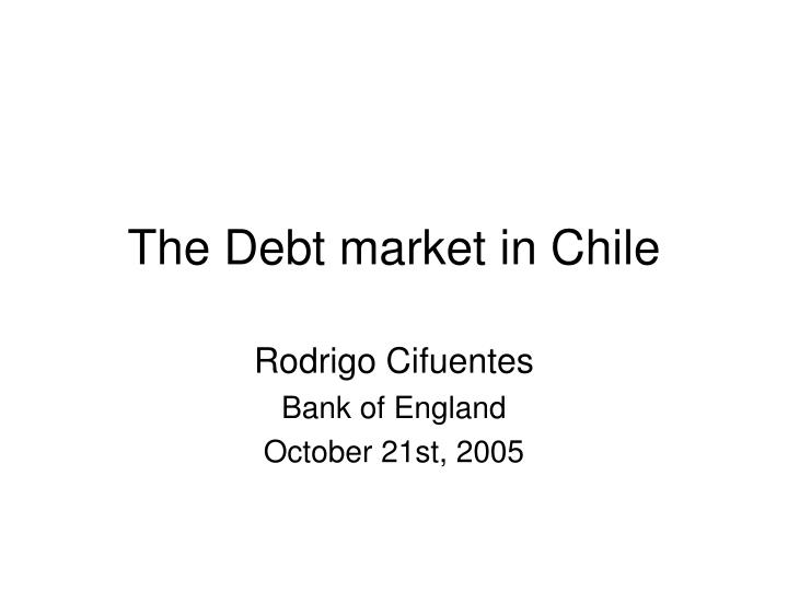 The debt market in chile
