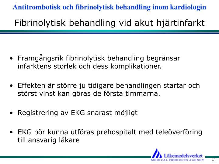 Fibrinolytisk behandling vid akut hjärtinfarkt