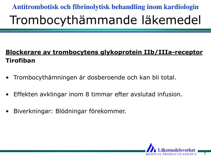 Trombocythämmande läkemedel