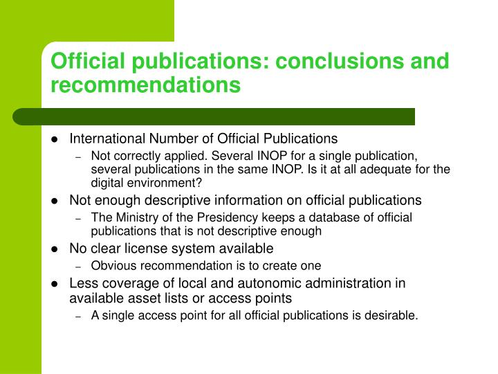Official publications: conclusions and recommendations