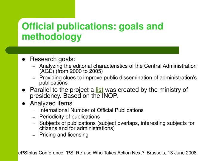 Official publications: goals and methodology