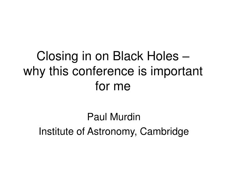 Paul murdin institute of astronomy cambridge