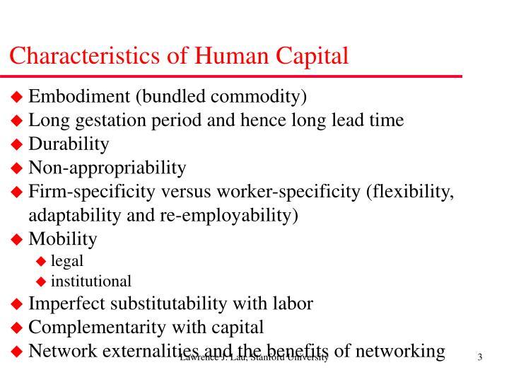 Characteristics of Human Capital