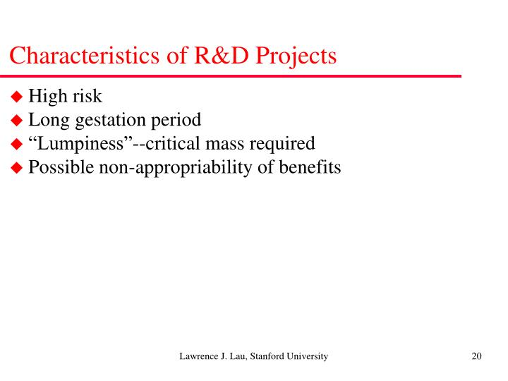 Characteristics of R&D Projects