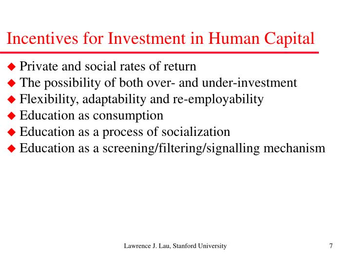 Incentives for Investment in Human Capital