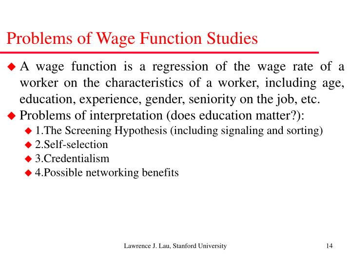 Problems of Wage Function Studies