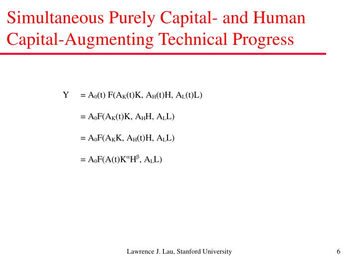 Simultaneous Purely Capital- and Human Capital-Augmenting Technical Progress