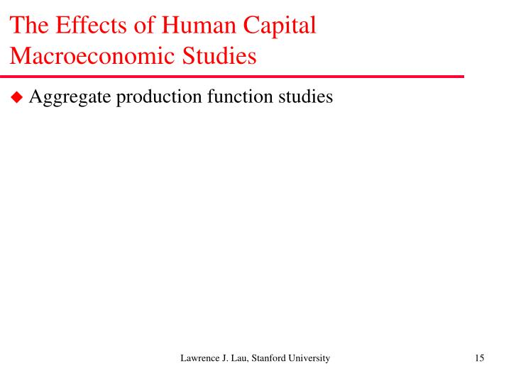 The Effects of Human Capital