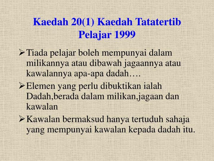 Kaedah 20(1) Kaedah Tatatertib Pelajar 1999