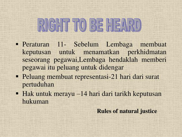 RIGHT TO BE HEARD