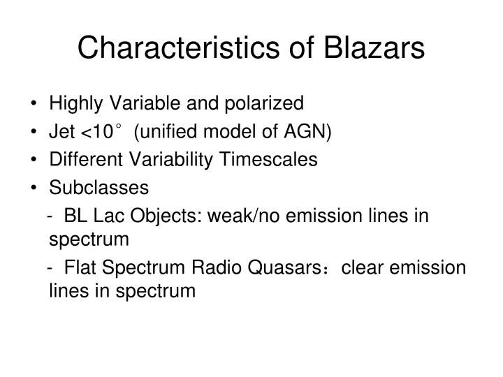 Characteristics of Blazars
