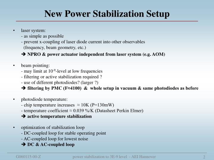 New Power Stabilization Setup