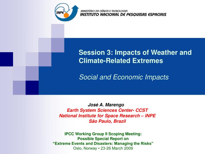 Session 3: Impacts of Weather and Climate-Related Extremes