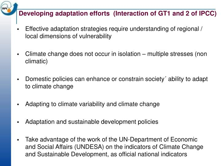 Developing adaptation efforts  (Interaction of GT1 and 2 of IPCC)