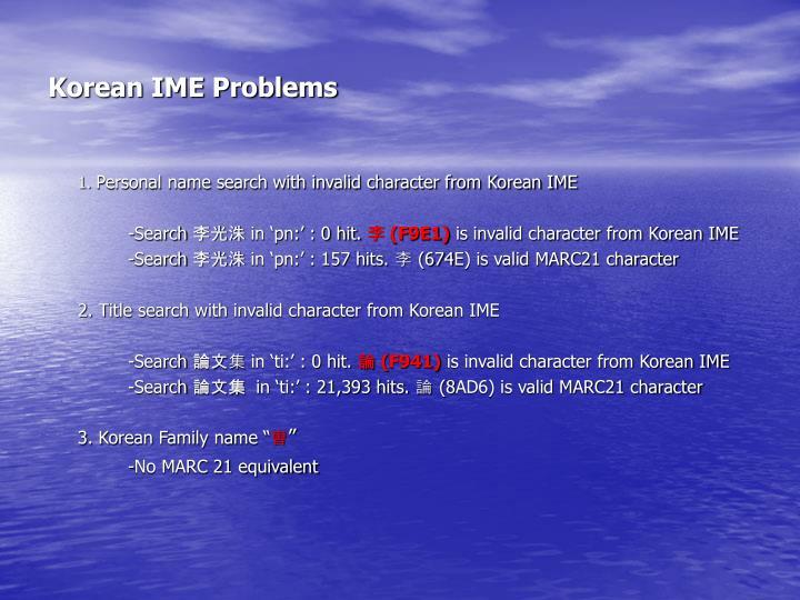Korean IME Problems