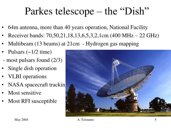 "Parkes telescope – the ""Dish"""