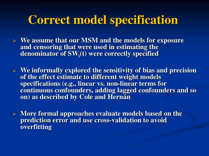 Correct model specification