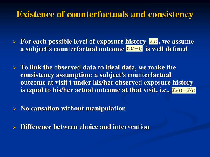Existence of counterfactuals and consistency