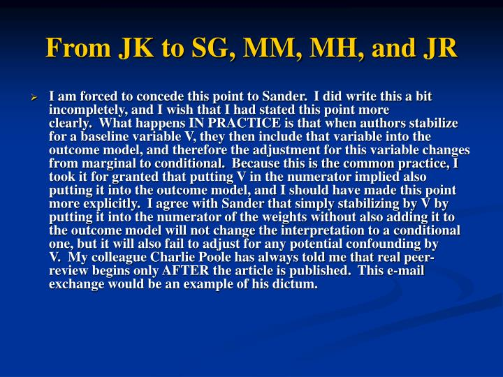 From JK to SG, MM, MH, and JR