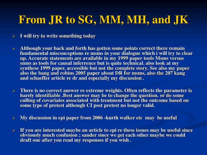 From JR to SG, MM, MH, and JK