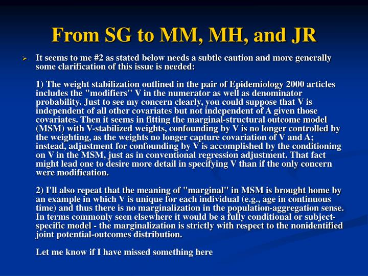 From SG to MM, MH, and JR