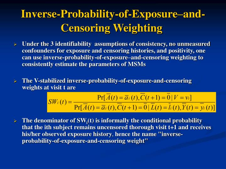 Inverse-Probability-of-Exposure–and-Censoring Weighting