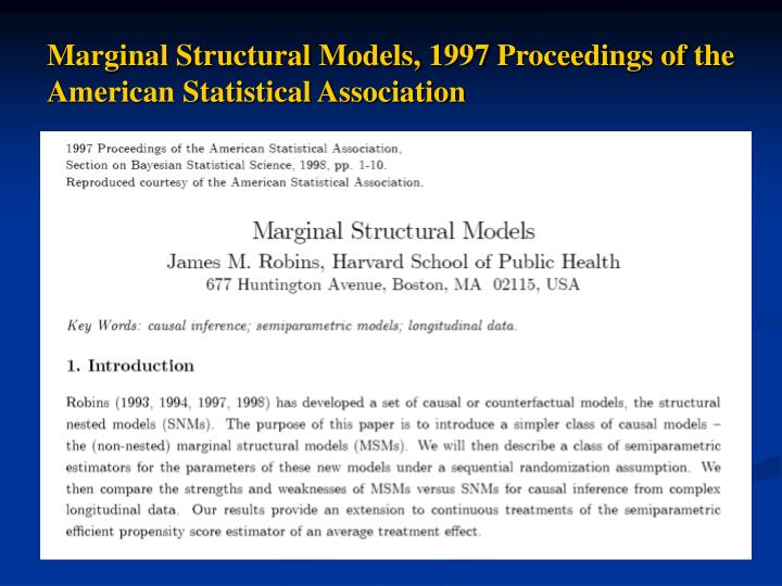 Marginal Structural Models, 1997 Proceedings of the American Statistical Association