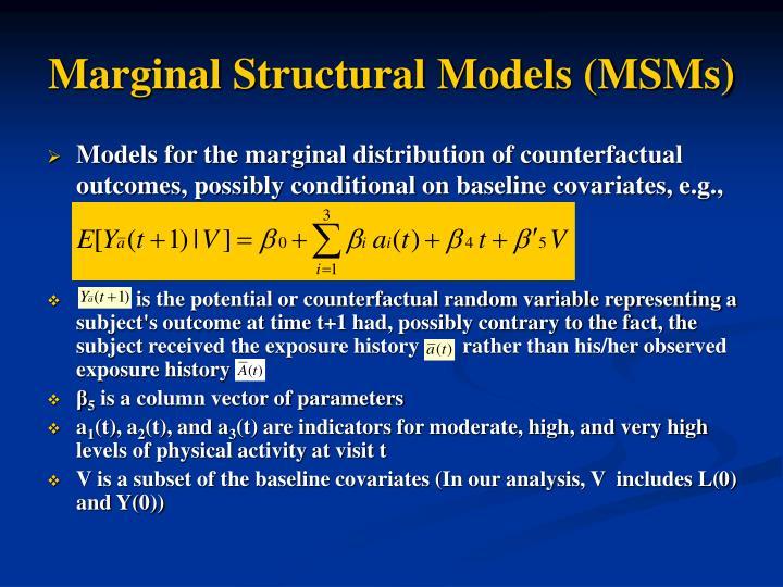 Marginal Structural Models (MSMs)