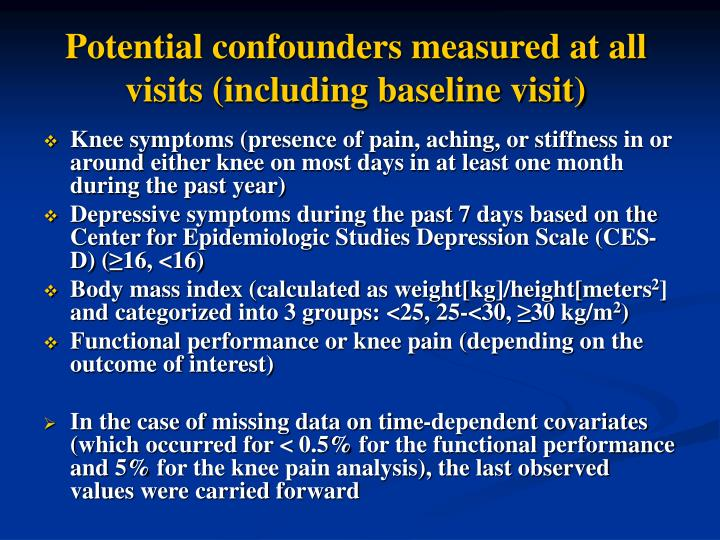 Potential confounders measured at all visits (including baseline visit)