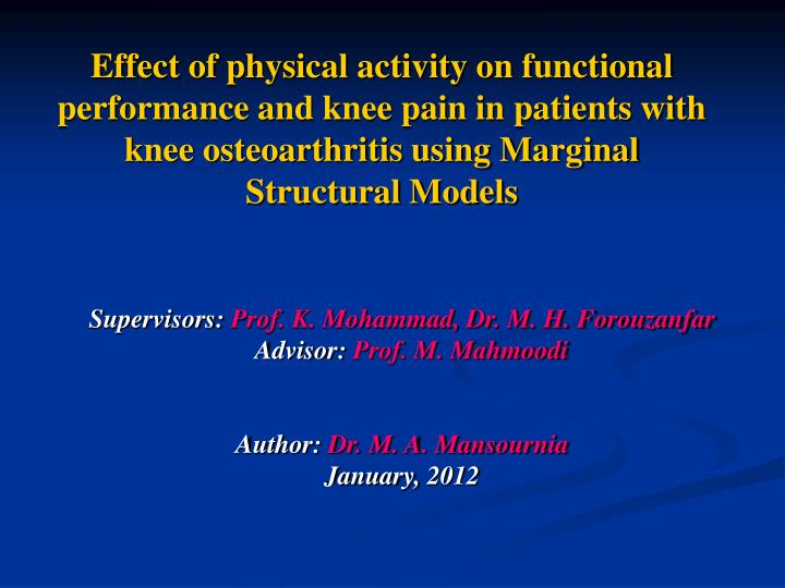 Effect of physical activity on functional performance and knee pain in patients with knee osteoarthritis using Marginal Structural Models