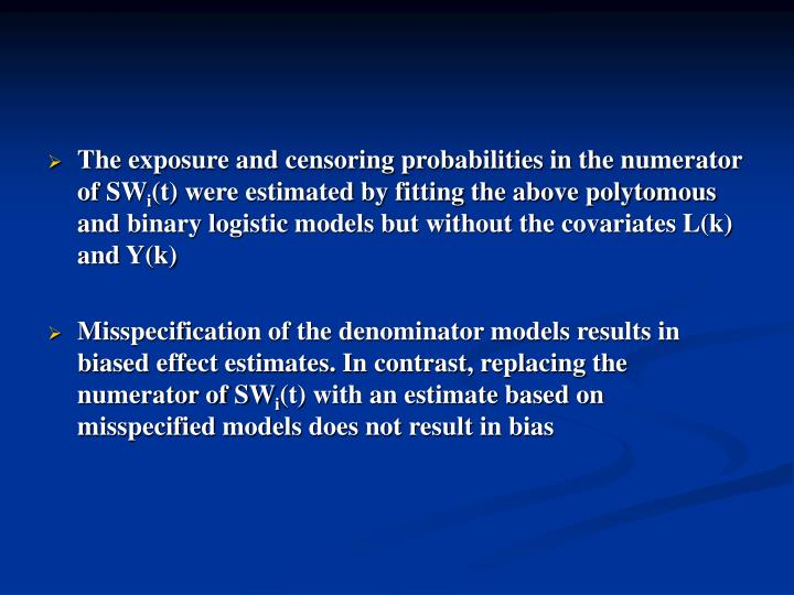 The exposure and censoring probabilities in the numerator of SW