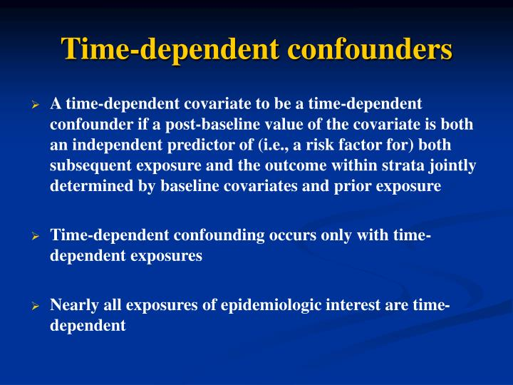 Time-dependent confounders